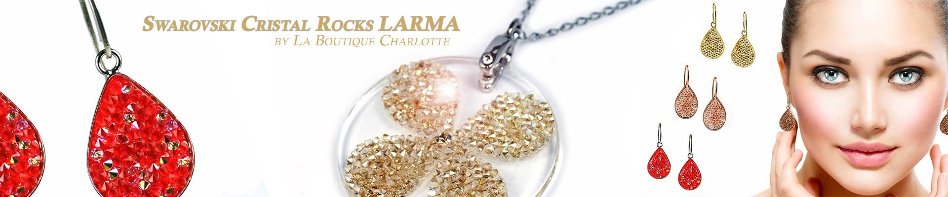 LARMA Cristal Rocks Swarovski